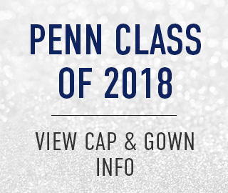 Penn Class of 2018. Click to view Cap & Gown info.
