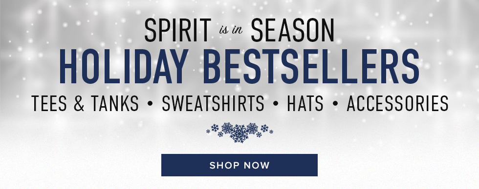 Sparkling background. Spirit is in Season. Holiday Bestsellers. Tees and Tanks, Sweatshirts, Hats, Accessories. Click to shop now.