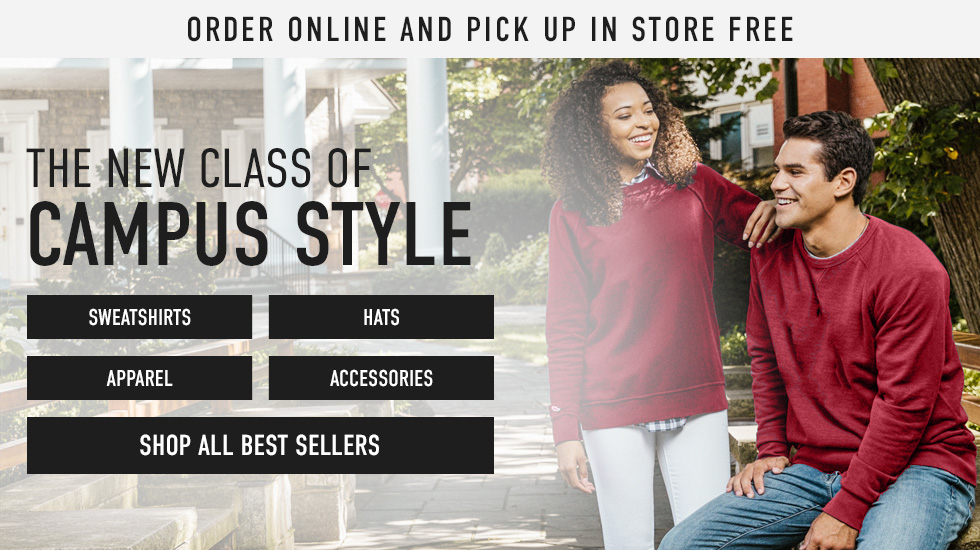 Picture of students. Order online and pick up in store free. The New Class of Campus Style. Click to shop all Best Sellers.