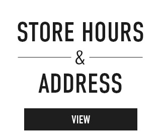 Click to view Store Hours & Address.